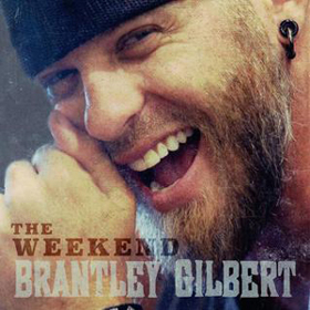"Brantley Gilbert's ""The Weekend"" Can't Give Up on Bro-Country"