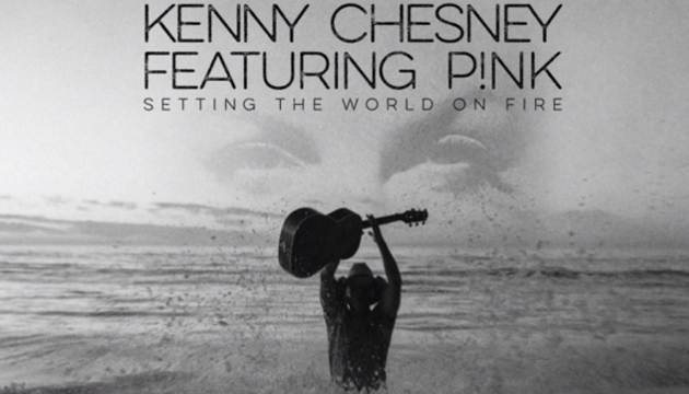 "Song Review – Kenny Chesney's ""Setting the World On Fire"" feat. Pink"
