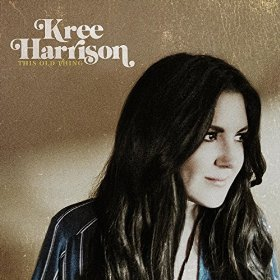 "Album Review – Kree Harrison's ""This Old Thing"""
