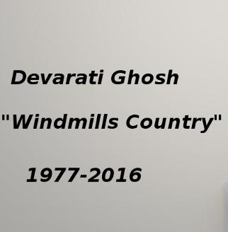 "Devarati Ghosh, A.K.A. ""Windmills Country,"" Has Died"