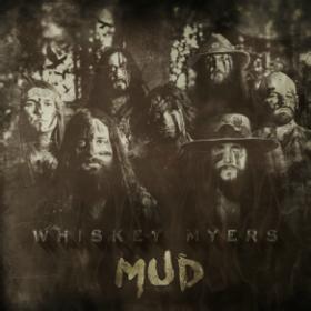 whiskey-myers-mud