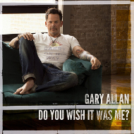 do-you-wish-it-was-me-gary-allan
