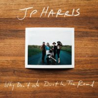 """Take My Money: J.P. Harris to Release """"Why Don't We Duet in the Road"""""""