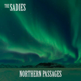 the-sadies-northern-passages