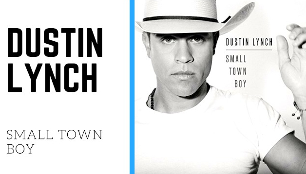 dustin-lynch-small-town-boy
