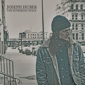 "Joseph Huber Releases New Song, Readies New Album ""The Suffering Stage"""