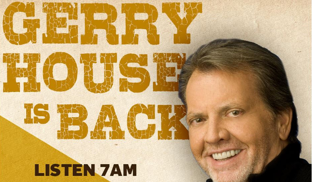 The Legendary Gerry House Is Returning, & Let's Hope He Kicks Bobby Bones' Ass in Ratings