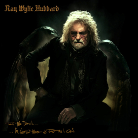 ray-wylie-hubbard-tell-the-devil-im-gettin-there-as-fast-as-i-can
