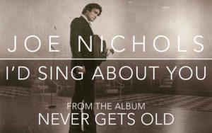 joe-nichols-id-sing-about -you