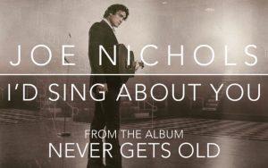 joe-nichols-id-sing-about -you