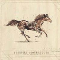 "The Turnpike Troubadours to Release New Album ""A Long Way From Your Heart"""