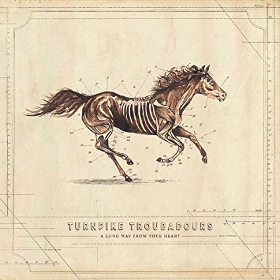 turnpike-troubadours-a-long-way-from-your-heart