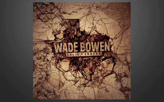 Jam Bands, Southern Rock y Roots music!!!!!! - Página 10 Wade-bowen-solid-ground