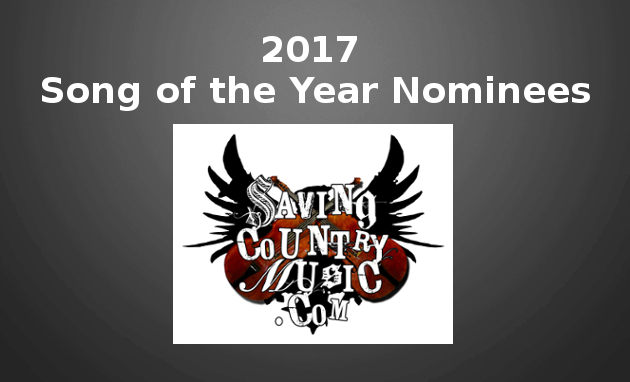 2017-saving-country-music-song-of-the-year-nominees