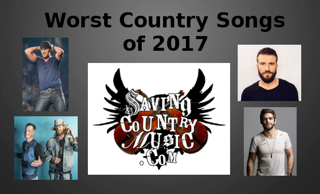 worst-country-songs-saving-country-music-2017