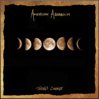 "American Aquarium Signs with New West Records, Readies Release of ""Things Change"""