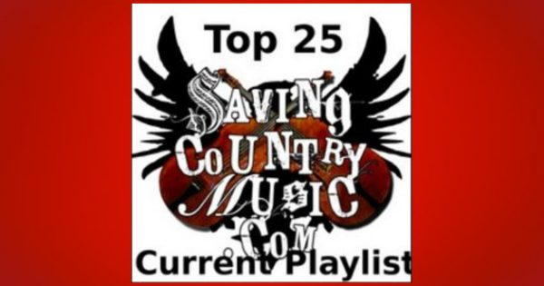 Newest Additions to Saving Country Music's Top 25 Current