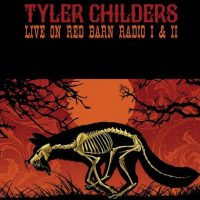 Tyler Childers to Re-Release Landmark Red Barn Radio Sessions
