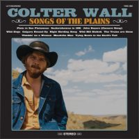 colter-wall-songs-of-the-plains