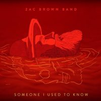 zac-brown-band-someone-i-used-to-know