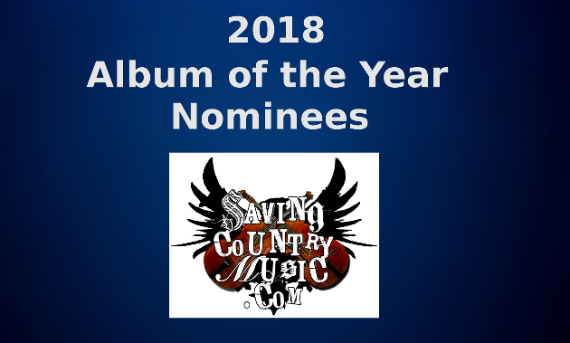 2018 Saving Country Music Album of the Year Nominees