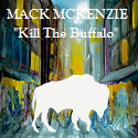 mack-mckensie-kill-the-buffalo-1.png