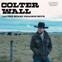 colter-wall-and-the-scary-prairie-boys