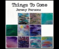 jeremy-parsons-things-to-come