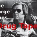 the-george-jones-drug-tapes