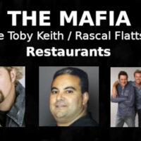 the-mafia-toby-keith-rascal-flatts-restaurants-country-history-x-banner