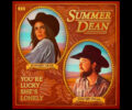 summer-dean-colter-wall-youre-lucky-shes-lonesome
